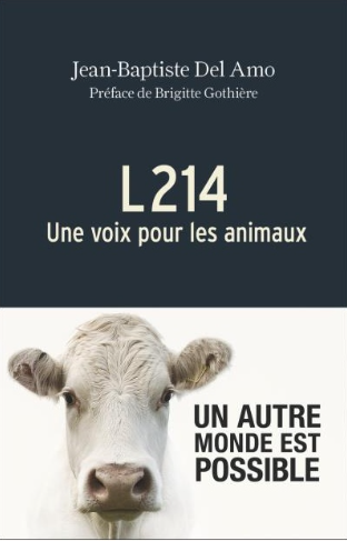"""Livre """"L214 : une voix pour les animaux"""""""
