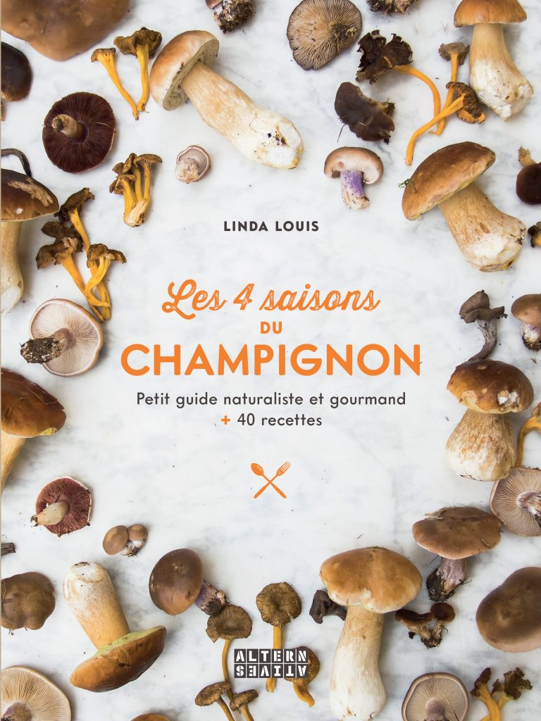 Les 4 saisons du champignon par Linda Louis