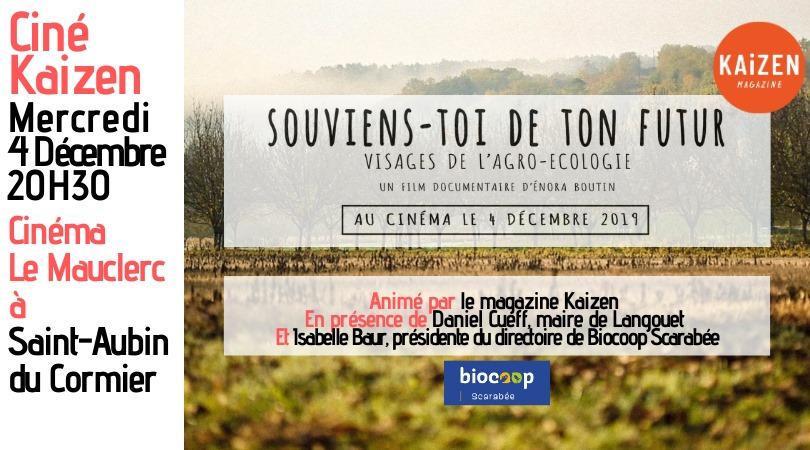 Ciné-Kaizen Souviens-toi de ton futur par Enora Boutin Mercredi 04 Décembre à 20h30 au Cinéma le Mauclerc de Saint-Aubin du Cormier